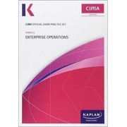 E1 Enterprise Operations - CIMA Exam Practice Kit: Operational level paper E1