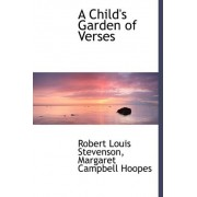 A Child's Garden of Verses by Margaret Campbell Hoope Louis Stevenson