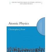 Atomic Physics by C.J. Foot