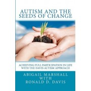 Autism and the Seeds of Change by Abigail Marshall