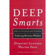 Deep Smarts by Dorothy Leonard