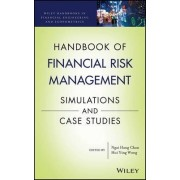 Handbook of Financial Risk Management by Ngai Hang Chan
