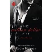 His Million Dollar Risk by Robin Bielman