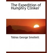 The Expedition of Humphry Clinker by Tobias George Smollett