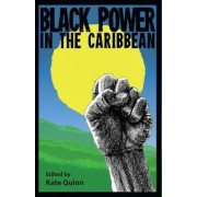 Black Power in the Caribbean by Kate Quinn