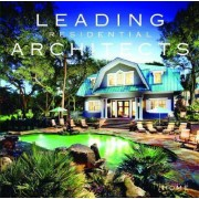 Leading Residential Architects by Sandow Media Corporation