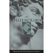 On Epistemology by Darrell Wheeler