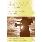 The Impact of 9/11 on the Media, Arts, and Entertainment by Rory Stewart