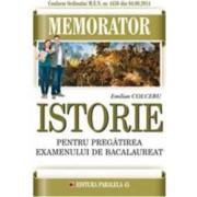 Memorator De Istorie Pentru Bac - Emilian Colceru