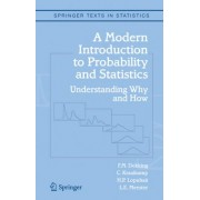 A Modern Introduction to Probability and Statistics by F. M Dekking
