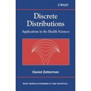 Discrete Distributions by Daniel Zelterman