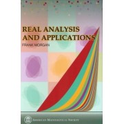 Real Analysis and Applications - Including Fourier Series and the Calculus of Variations by Frank Morgan