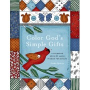 Color God's Simple Gifts: An Adult Coloring Book of Amish Wisdom
