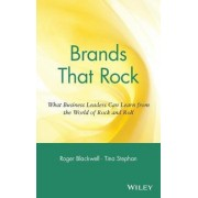 Brands That Rock by Roger D. Blackwell
