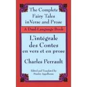 The Fairy Tales in Verse and Prose/Les contes en vers et en prose by Charles Perrault