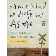 Same Kind of Different as Me DVD-Based Conversation Kit by Ron Hall
