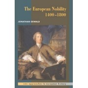 The European Nobility, 1400-1800 by Jonathan Dewald