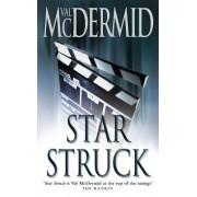 Star Struck by Val McDermid