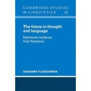 The Future in Thought and Language by Suzanne Fleischman