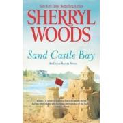 Sand Castle Bay by Sherryl Woods
