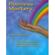 Business Mastery by Cherie M. Sohnen-Moe