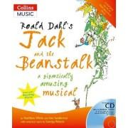 Roald Dahl's Jack and the Beanstalk by Roald Dahl