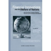 Financial Innovations and the Welfare of Nations by Laurent L. Jacque