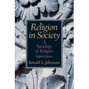 Religion in Society by Ronald L. Johnstone