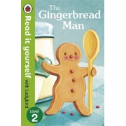 The Gingerbread Man - Read it yourself with Ladybird, Level 2