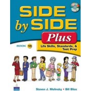 Side by Side Plus 1 Student Book B (with Gazette Audio CD) by Steven J. Molinsky