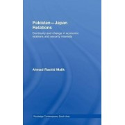 Pakistan-Japan Relations by Ahmad Rashid Malik