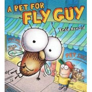 A Pet for Fly Guy, Hardcover