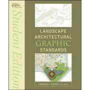 Landscape Architectural Graphic Standards by Leonard J. Hopper