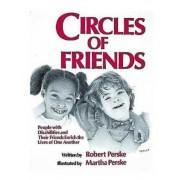Circles of Friends by Robert Perske