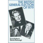 The British General Election of 1979 1980 by Dennis Kavanagh