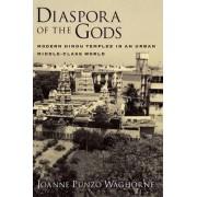 Diaspora of the Gods by Joanne Punzo Waghorne