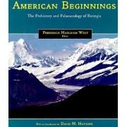 American Beginnings by Frederick Hadleigh West