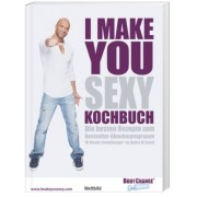 I make you sexy Kochbuch