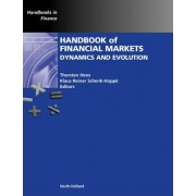 Handbook of Financial Markets: Dynamics and Evolution by Thorsten Hens