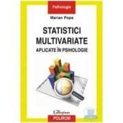 Statistici multivariate aplicate in psihologie - Marian Popa