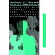 Doing Qualitative Research by Margot Ely