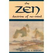 ZEN Doctrine of No Mind by Daisetz Teitaro Suzuki