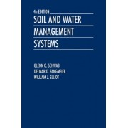 Soil and Water Management Systems by Glenn O. Schwab