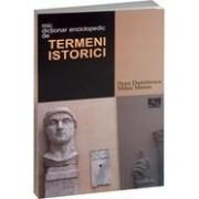 Dicţionar enciclopedic de termeni istorici.