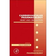Cardiovascular Pharmacology: Heart and circulation: Volume 59 by Paul Vanhoutte