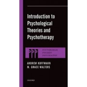 Introduction to Psychological Theories and Psychotherapy by Andrew Koffmann