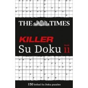 The Times Killer Su Doku Book 11 by The Times Mind Games