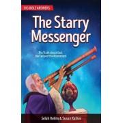 The Starry Messenger by Selah Helms