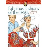 Creative Haven Fabulous Fashions of the 1950s Coloring Book by Ming-Ju Sun