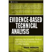 Evidence-Based Technical Analysis by David R. Aronson